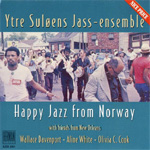 Happy Jazz From Norway - With Friends From New Orleans (CD)