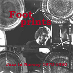 Jazz In Norway Vol. 5: Footprints 1970-80 (CD)