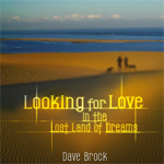 Looking For Love In The Lost Land Of Dreams (CD)