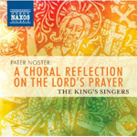 Pater Noster:- A Choral Reflection On The Lord's Prayer (CD)