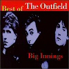 Big Innings: The Best Of The Outfield (CD)