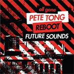 All Gone Pete Tong: Reboot Future Sounds (2CD)