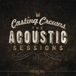 The Acoustic Sessions Vol. 1 (CD)