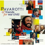 Luciano Pavarotti - Pavarotti And Friends For War Child (CD)