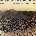 Steve Reich: The Desert Music (CD)