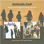 Sugarloaf / Spaceship Earth (Remastered) (CD)