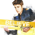 Believe Acoustic (CD)