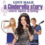 A Cinderella Story 3 - Once Upon A Song (CD)