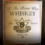 If The River Was Whiskey (CD)
