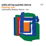 Posting Joe - Celebrating Weather Report Live (CD)