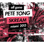 All Gone Pete Tong & Skream - Miami 13 (2CD)