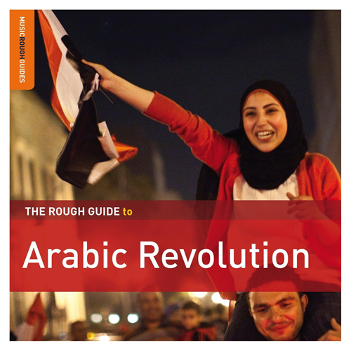 The Rough Guide To Arabic Revolution (2CD)