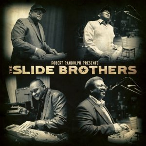 Robert Randolph Presents The Slide Brothers (CD)