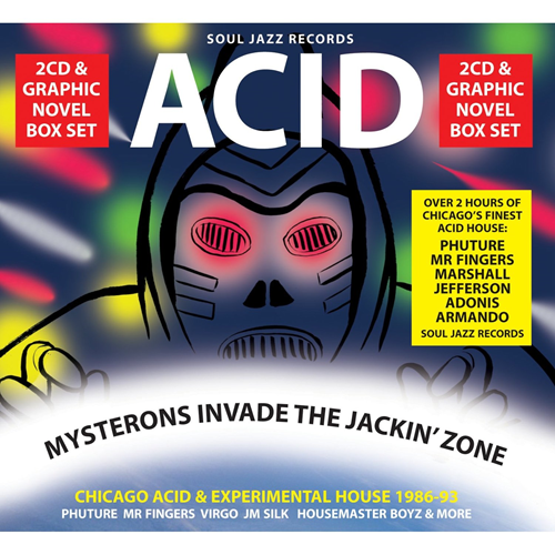 Acid: Mysterons Invade The Jackin' Zone - Chicago Acid & Experimental House 1986-93 (2CD)