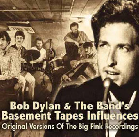 Bob Dylan & The Band's Basement Tapes Influences (CD)