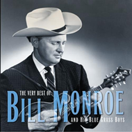 The Very Best Of Bill Monroe And His Blue Grass Boys (CD)