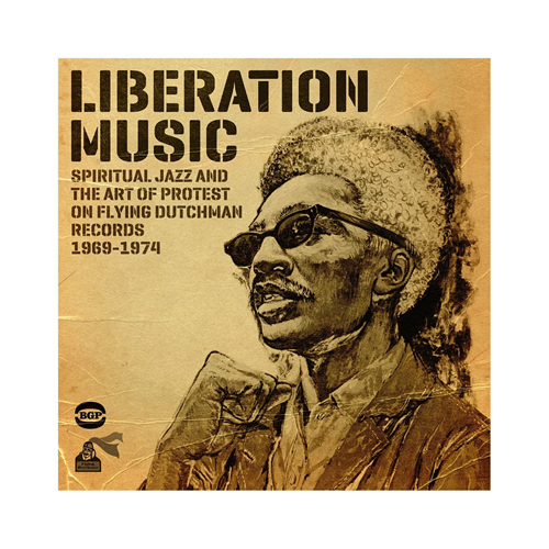 Liberation Music - Spiritual Jazz And The Art Of Protest 1969-1974 (CD)