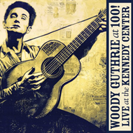 Woody Guthrie At 100! - Live At The Kennedy Center (m/DVD) (CD)
