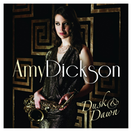 Amy Dickson - Dusk & Dawn (CD)