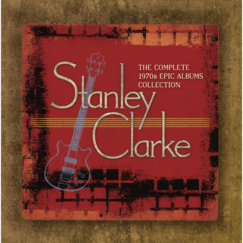 The Complete Stanley Clarke 1970s Epic Albums Collection (7CD)