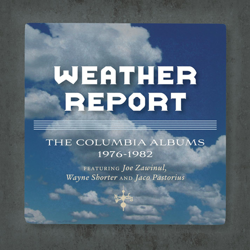 The Complete Weather Report/Jaco Years Columbia Albums Collection (6CD)