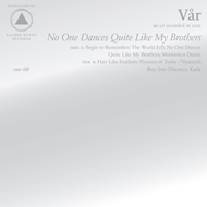 No One Dances Quite Like My Brothers (CD)
