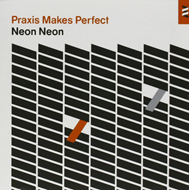 Praxis Makes Perfect (CD)