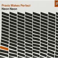 Praxis Makes Perfect - Deluxe Edition (2CD)