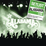 Setlist - The Very Best Of Alabama Live (CD)