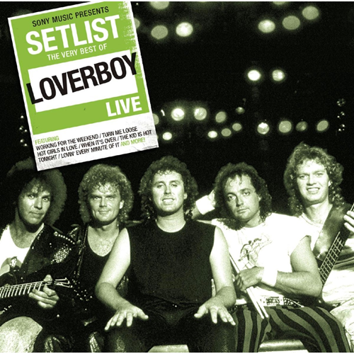 Setlist - The Very Best Of Loverboy Live (CD)