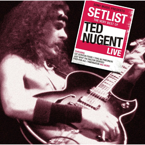 Setlist - The Very Best Of Ted Nugent Live (CD)