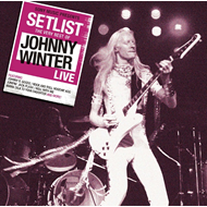 Setlist - The Very Best Of Johnny Winter Live (CD)