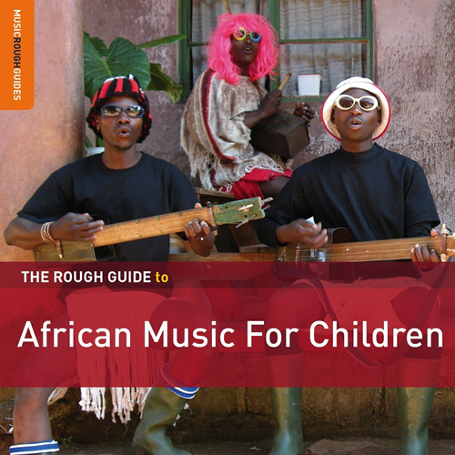 The Rough Guide To African Music For Children (2CD)