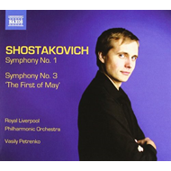 Shostakovich: Symphonies No. 1 & 3 'The First Of May' (CD)