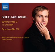 Shostakovich: Symphonies No. 2 'To October' & 15 (CD)