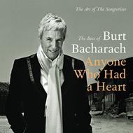 The Best Of Burt Bacharach - Anyone Who Had A Heart: The Art Of The Songwriter (2CD)