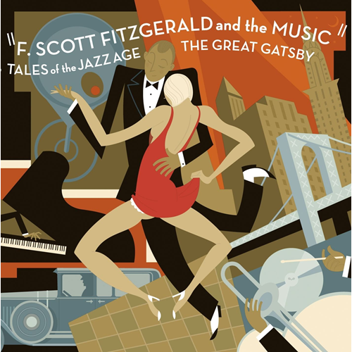 F. Scott Fitzgerald And The Music: Tales Of The Jazz Age/The Great Gatsby (CD)