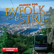 Musikk For Byfolk & Stril (CD)