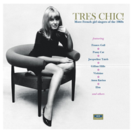 Très Chic! - More French Girl Singers From The 60s (CD)
