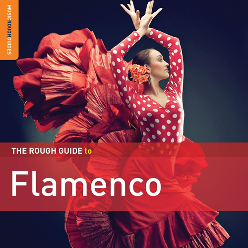 The Rough Guide To Flamenco - 3rd Edition (2CD)