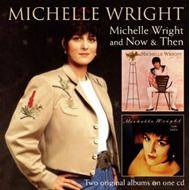 Michelle Wright / Now And Then (CD)