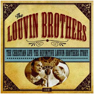 The Christian Life - The Definitive Louvin Brothers (4CD)