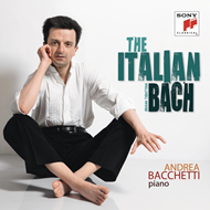 Andrea Bacchetti - Bach: The Italian Bach Volume I (CD)