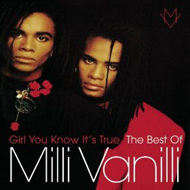 Girl You Know It's True - The Best Of Milli Vanilii (CD)