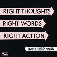 Right Thoughts, Right Words, Right Action - Deluxe Edition (2CD)