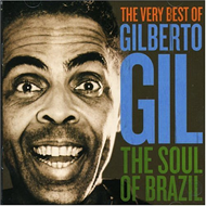 The Soul Of Brazil: The Very Best Of Gilberto Gil (CD)