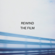 Rewind The Film (CD)