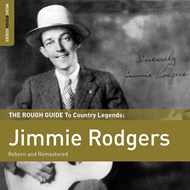 The Rough Guide To Jimmie Rodgers (2CD)