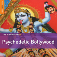The Rough Guide To Psychedelic Bollywood (2CD)