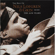 The Best Of Nils Lofgren & Grin - The A&M Years (CD)